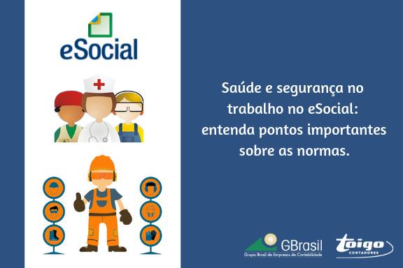 Saúde e segurança no trabalho no eSocial: entenda pontos importantes sobre as normas