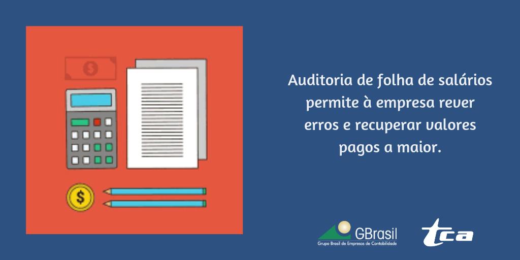 Auditoria de folha de salários permite à empresa rever erros e recuperar valores pagos a maior