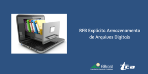 RFB Explicita Armazenamento de Arquivos Digitais
