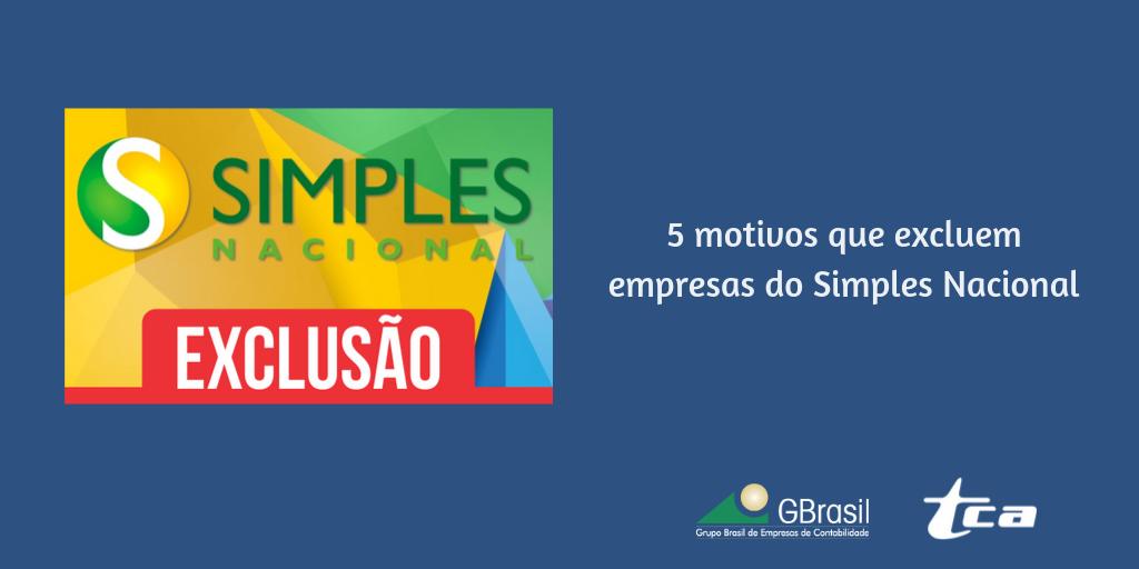 5 motivos que excluem empresas do Simples Nacional