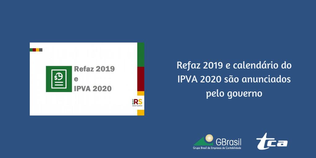 Refaz 2019 e calendário do IPVA 2020 são anunciados pelo governo