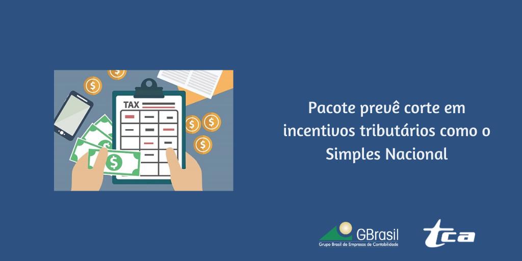 Pacote prevê corte em incentivos tributários como o Simples Nacional