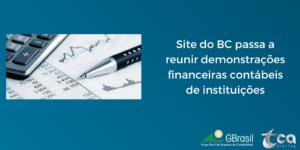 Site do BC passa a reunir demonstrações financeiras contábeis de instituições