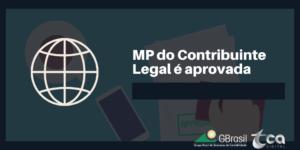 MP do Contribuinte Legal é aprovada