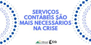 Serviços contábeis são mais necessários na crise
