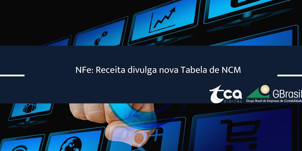 NFe: Receita divulga nova Tabela de NCM