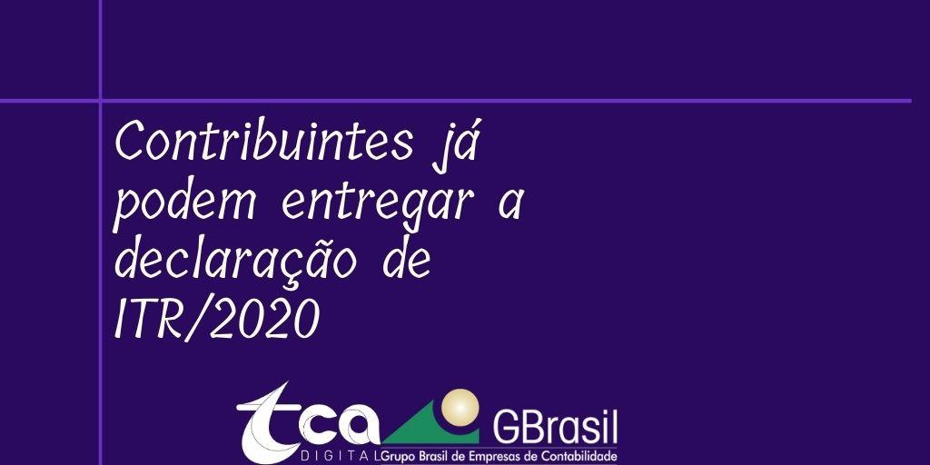 Contribuintes já podem entregar a declaração de ITR/2020